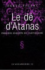 [Picart, Hervé] L'Arcamonde - Tome 1: Le dé d'Atanas 516obm10