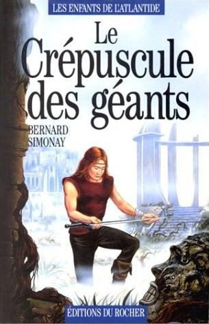 [Simonay, Bernard] Les Enfants de l'Atlantide - Tome 3: Le Crépuscule des Géants 51tb0d10