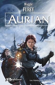 [Furey, Maggie] Les artefacts du Pouvoir - Tome 1: Aurian Aurian10