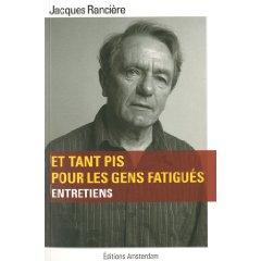 I Autour du nouveau livre de Jacques Rancière, - Page 4 Rancia11