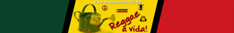 Reggae a vida!