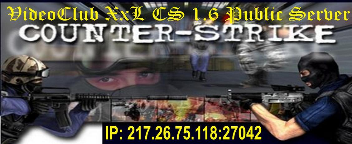 VideoClub XxL CS 1.6 forum