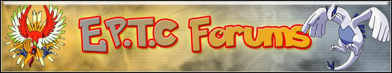 E.P.T.C Forums