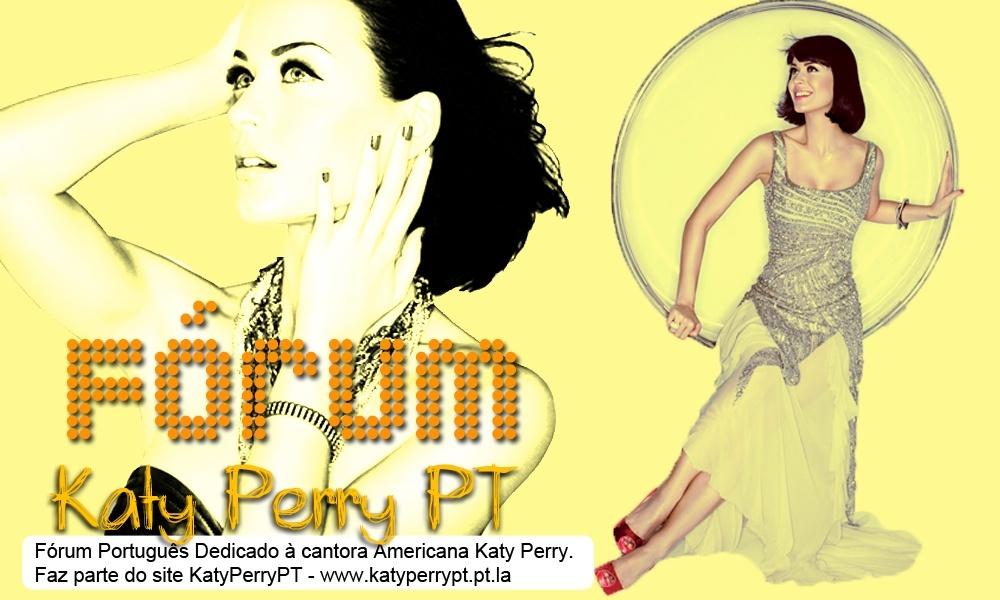 Katy Perry PT - Fórum Português