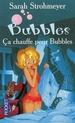 [Strohmeyer, Sarah] ça chauffe pour Bubbles 97822610