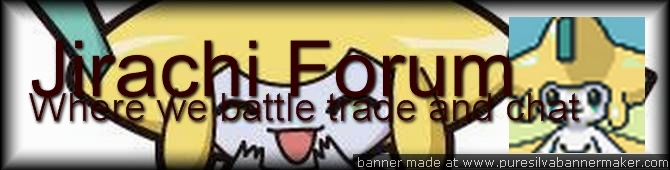 Jirachi's Forum