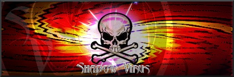 SHADOW VIRUS
