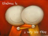''''''''''Kindness'''''''''''''' Kindne13