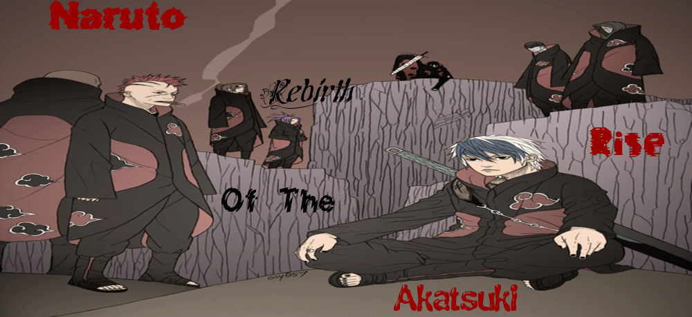 Naruto: Rebirth Rise of the Akatsuki