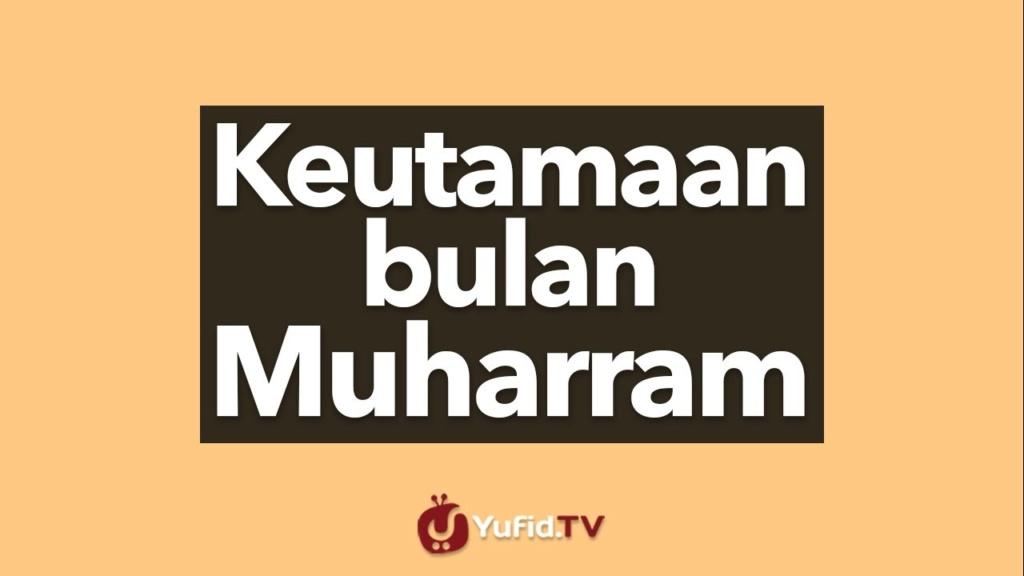 Keutamaan Bulan Muharram (Indonesia) Maxres14