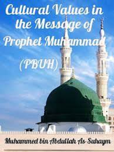 Cultural Values in the Message of Prophet Muhammad (PBUH) Ntit10
