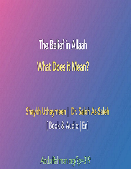 The Belief in Allaah… What Does it Mean?  Untit509