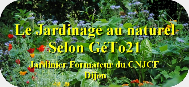 Le Jardinage au naturel selon GéTo21