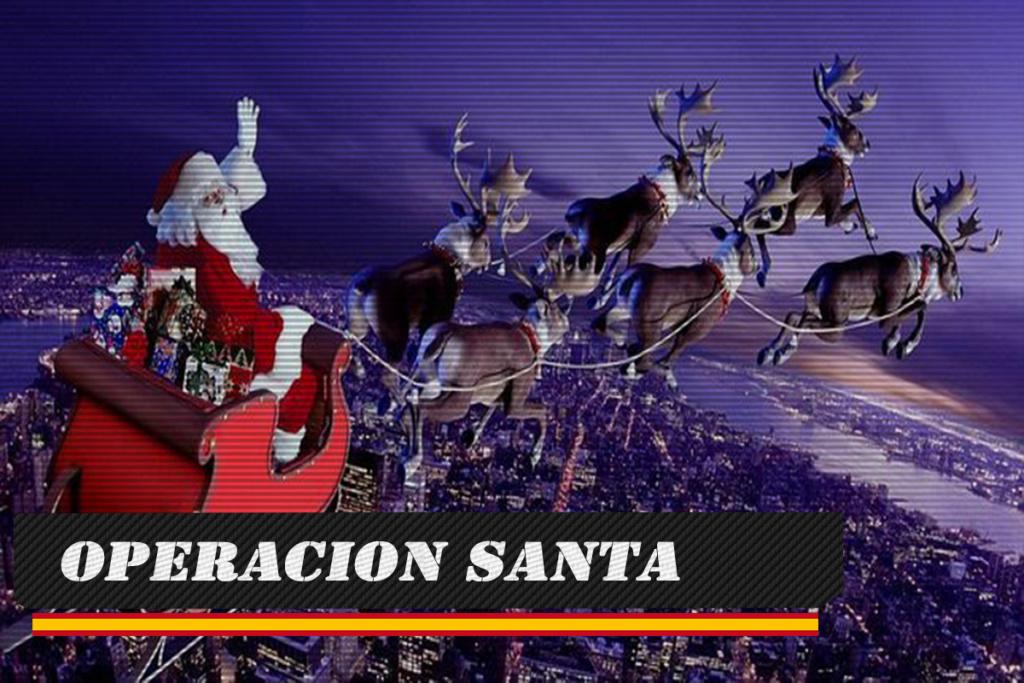 OPERACION SANTA JUEVES 20 DE DICIEMBRE DE 2018 A LAS 22:00 Santa10