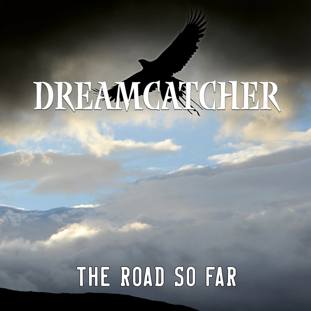 "DREAMCATCHER ""The Road So Far"" nov 2021  métal heavy thrash 24249310"