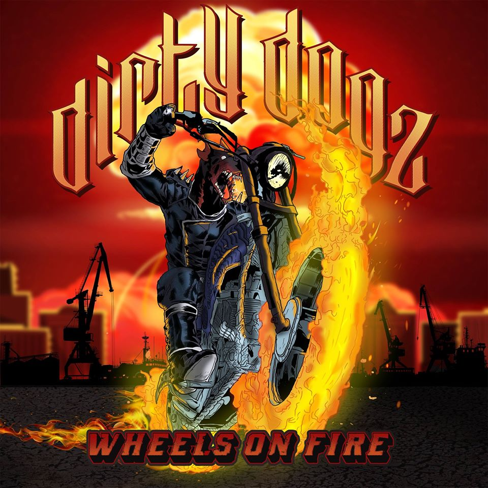 "chronique DIRTY DOGZ "" Wheels On Fire"" 2020  83892711"