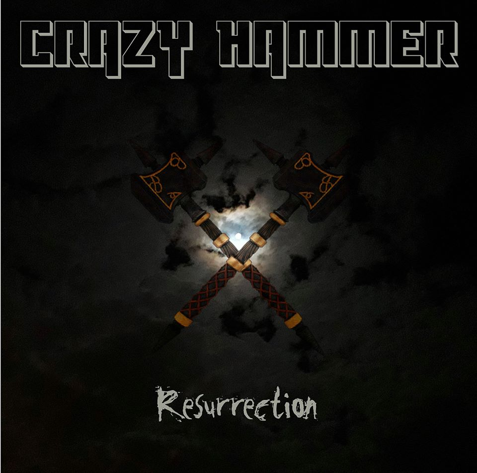 "CRAZY HAMMER ""Ressurection"" 2020 heavy metal france 84722210"