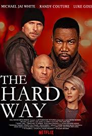 الفيلم The Hard Way (2019)  Mv5bnz10