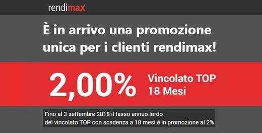 RENDIMAX promo vincoli 2% a 18 mesi [promozione scaduta il 03/09/2018] - Pagina 2 22222210