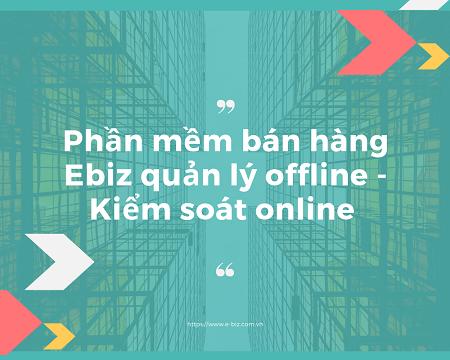 Ebiz - chuyên cung cấp giải pháp công nghệ hỗ trợ kinh doanh hiệu quả Ebiz210