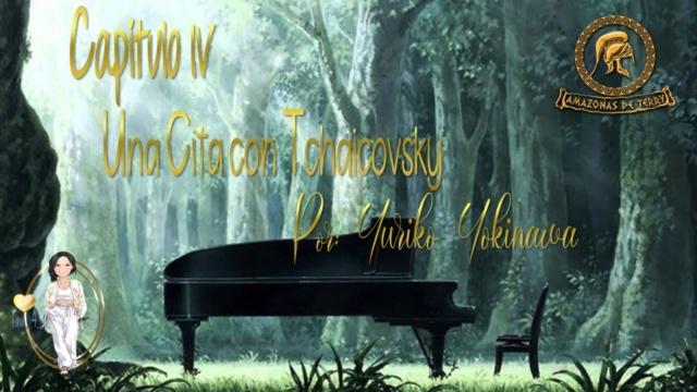"""AMAZONAS DE TERRY. MINIFIC EN CONJUNTO: """"NOTAS, ACORDES Y UN ENCUENTRO. CAPÍTULO IV UNA CITA CON TCHAICOVSKY"""" POR GISSA GRAHAM, NARCISSUS, ODDA GRANDCHESTER, ROSSY CASTANEDA, AYAME DV  Y YURIKO YOKINAWA. Piano_12"""