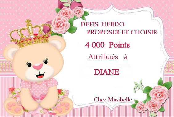 Récompense 4000 points - défi hebdo - diane _0_40010