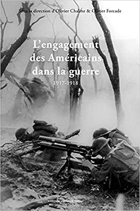 2020. Sous la Dir. O. Chaline et O. Forcade : Américains 1917-18. 415huy10