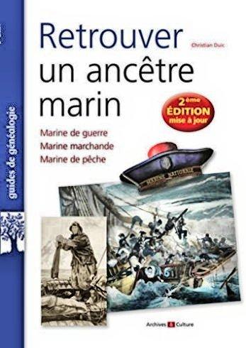2020. Retrouver un Ancêtre Marin, Christian Duic, Archives & Culture. Retrou11
