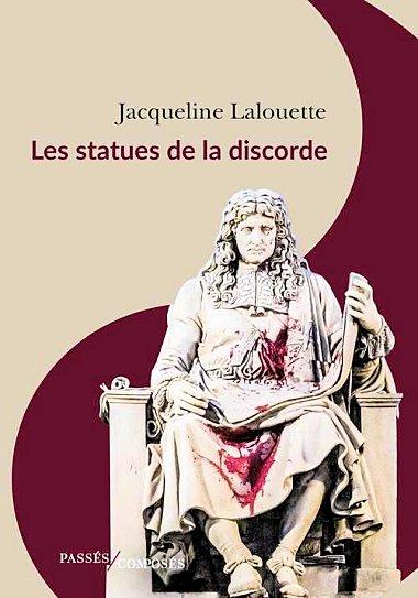 2021, Jacqueline Lalouette, Les statues de la discorde. Statue10