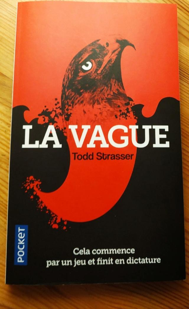 """"""" La vague """", par Todd Strasser Lavagu10"""