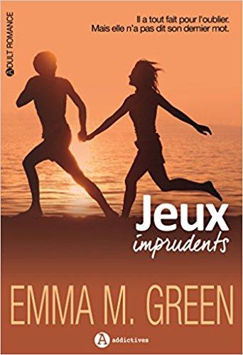 "[Green, Emma M.] Série ""Jeux"" - Tome 3: Jeux imprudents - Intégrale Jeux-i10"