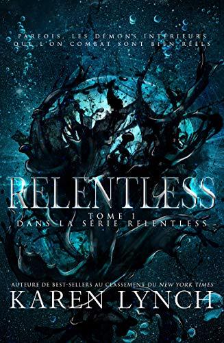 [Lynch, Karen] Relentless - Tome 1 Relent10