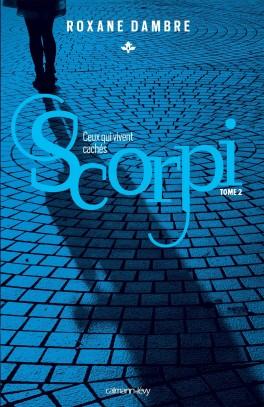 [Dambre, Roxane] Scorpi - Tome 2: Ceux qui vivent cachés Scorpi10