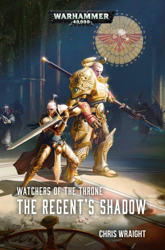 Watchers of the Throne: The Regent's Shadow de Chris Wraight 01867b10