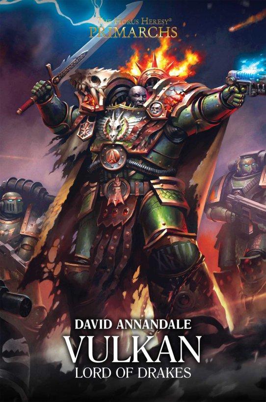 Les Primarques - 9 - Vulkan: Seigneur des Drakes de David Annandale 1aa53710