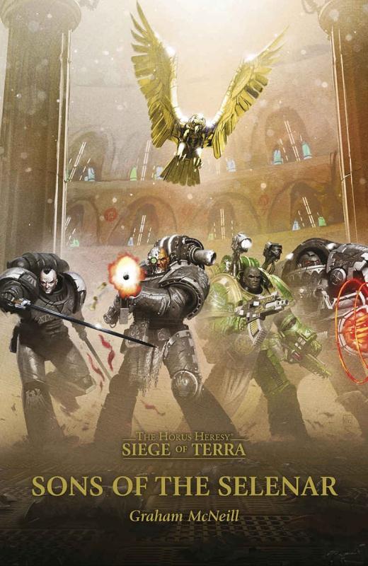 [Horus Heresy] The Siege of Terra: Sons of the Selenar de Graham McNeill 3bed0e11