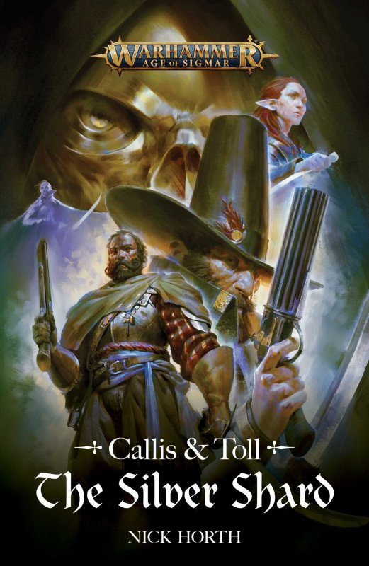 Callis and Toll: The Silver Shard de Nick Horth 5cd41110