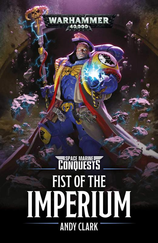 Space Marine Conquests: Poing de l'Imperium d'Andy Clark 68d0c711