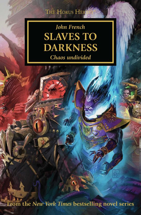[Horus Heresy] Slaves to Darkness de John French 6d4a1510