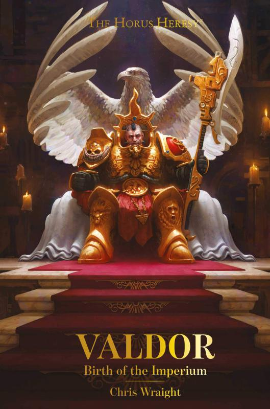 [Horus Heresy] Valdor: Birth of the Imperium de Chris Wraight 71d21310