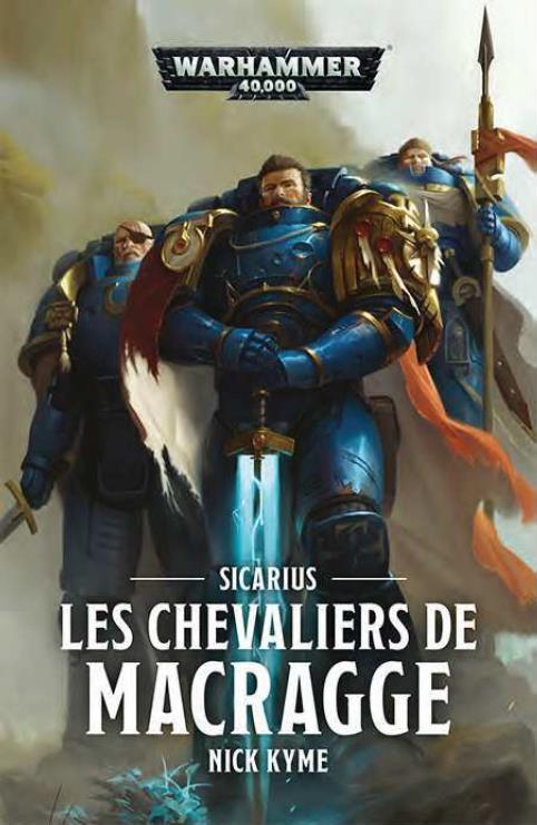 Sicarius: Les Chevaliers de Macragge de Nick Kyme 800d7f10