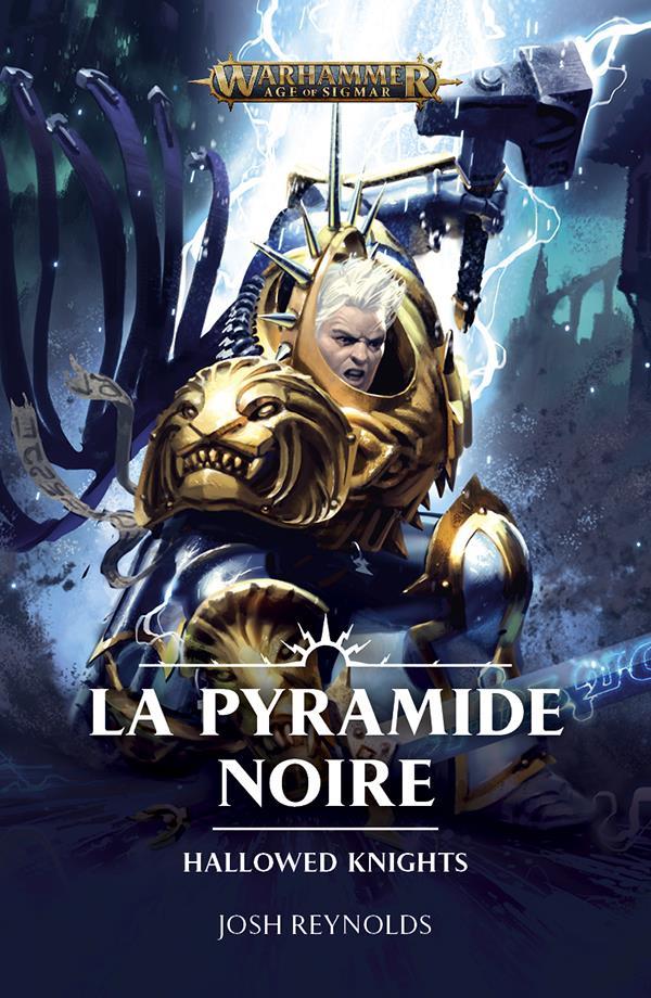 Hallowed Knights: La Pyramide Noire de Josh Reynolds 97817814