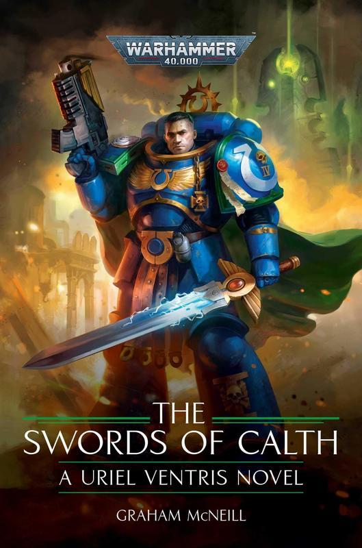 Uriel Ventris: Les épées de Calth de Graham McNeill Bloggi20