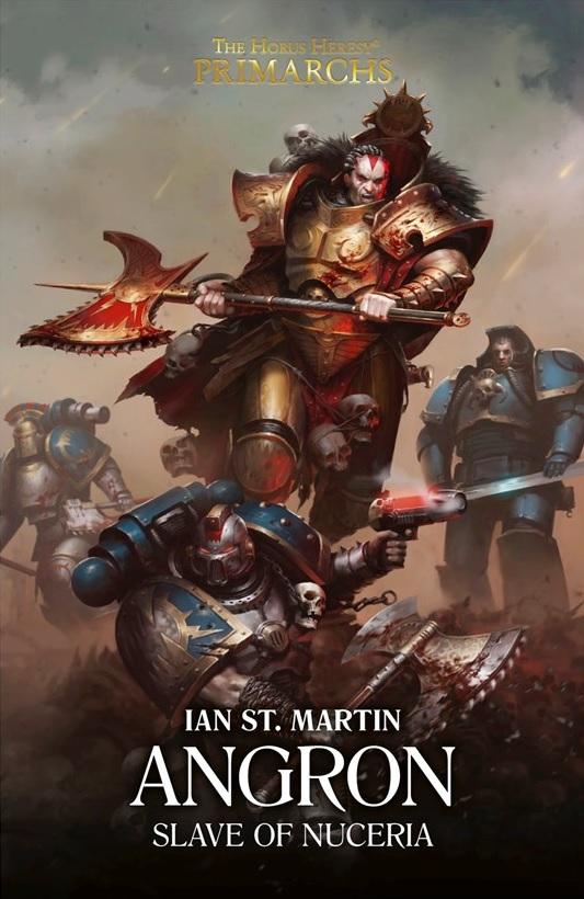 Les Primarques - 11 - Angron: Esclave de Nuceria de Ian St Martin Blpro139