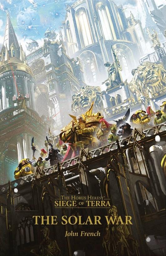 [Horus Heresy] The Siege of Terra - I - The Solar War de John French Blpro145