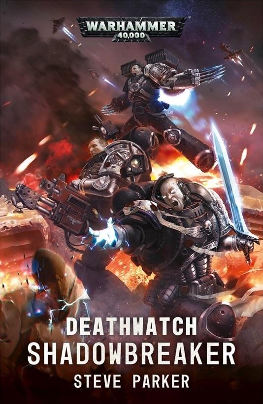 Deathwatch: Shadowbreaker de Steve Parker Blpro152