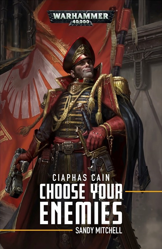 Ciaphas Cain: Choose Your Enemies de Sandy Mitchell Blproc39