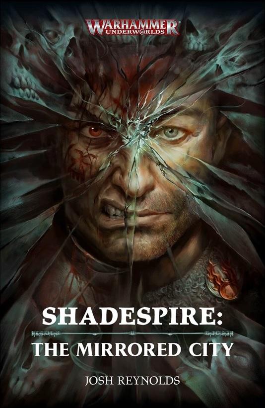 Shadespire: The Mirrored City de Josh Reynolds Blproc55