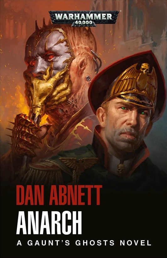 Gaunt's Ghosts: The Anarch de Dan Abnett Blproc91