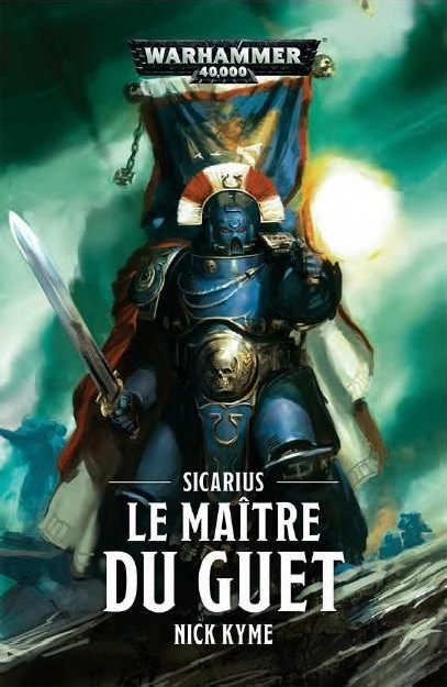 Sicarius, le Maître du Guet de Nick Kyme C_978110